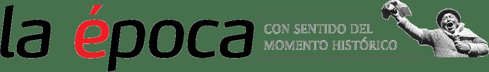 La Época- Con sentido de momento histórico